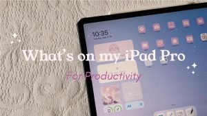 What's on my iPad Pro for Productivity: My favorite apps